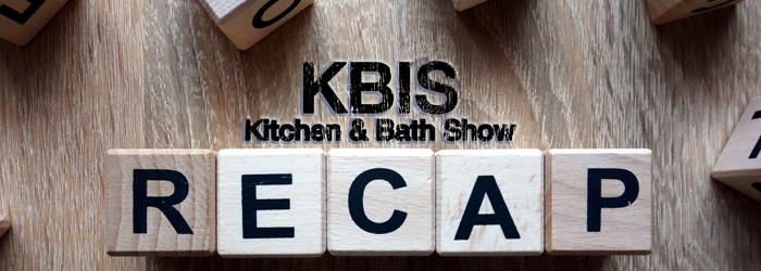Rosie & Jennifer Recap the Kitchen & Bath Show KBIS