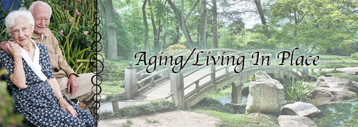 The Latest On Aging / Living In Place
